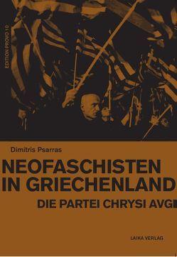 Neofaschisten in Griechenland von Psarras,  Dimitris