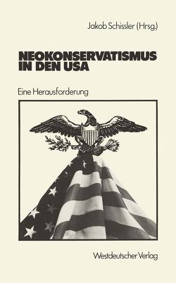 Neokonservatismus in den USA von Schissler,  Jakob