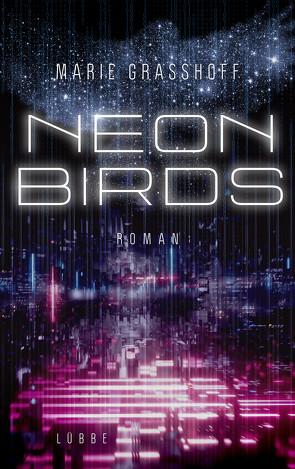 Neon Birds von Graßhoff,  Marie
