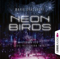 Neon Birds von Graßhoff,  Marie, Thiele,  Louis Friedemann