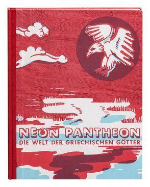 Neon Pantheon von Barthel,  Katja, Prange,  Nadine