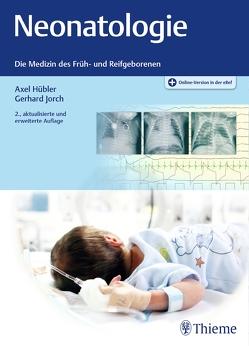 Neonatologie von Hübler,  Axel, Jorch,  Gerhard