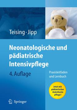Neonatologische und pädiatrische Intensivpflege von Jipp,  Heike, Teising,  Dagmar