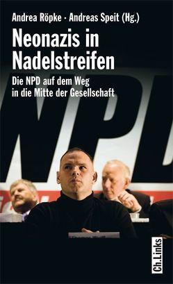 Neonazis in Nadelstreifen von Dornbusch,  Christian, Niehoff,  Thomas, Raabe,  Jan, Röpke,  Andrea, Speit,  Andreas