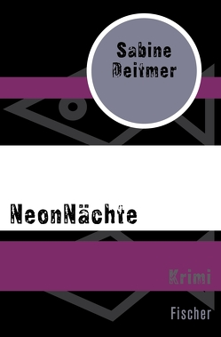 NeonNächte von Deitmer,  Sabine
