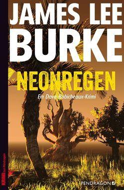 Neonregen von Burke,  James Lee, Harbort,  Hans H