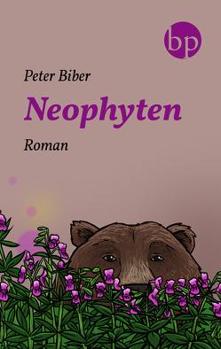 Neophyten von Biber,  Peter