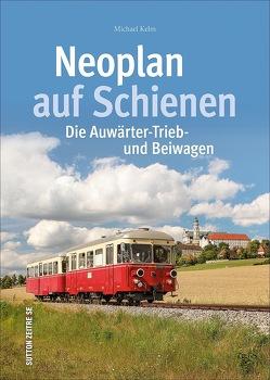 Neoplan auf Schienen von Kelm,  Michael