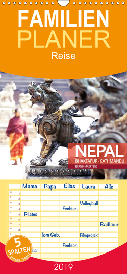 NEPAL Bhaktapur Kathmandu – Familienplaner hoch (Wandkalender 2019 , 21 cm x 45 cm, hoch) von Maertens,  Bernd
