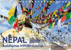Nepal – Buddhismus trifft Hinduismus (Tischkalender 2018 DIN A5 quer) von Gerner-Haudum,  Gabriele