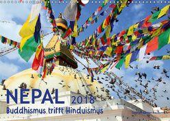 Nepal – Buddhismus trifft Hinduismus (Wandkalender 2018 DIN A3 quer) von Gerner-Haudum,  Gabriele