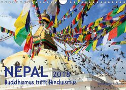 Nepal – Buddhismus trifft Hinduismus (Wandkalender 2018 DIN A4 quer) von Gerner-Haudum,  Gabriele