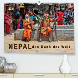 Nepal – das Dach der Welt (Premium, hochwertiger DIN A2 Wandkalender 2021, Kunstdruck in Hochglanz) von Roder,  Peter