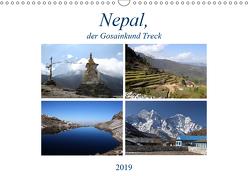 Nepal, der Gosainkund Treck (Wandkalender 2019 DIN A3 quer) von Albicker,  Gerhard
