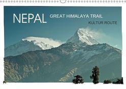 NEPAL GREAT HIMALAYA TRAIL – KULTUR ROUTEAT-Version (Wandkalender 2019 DIN A3 quer) von Wurm,  Achim