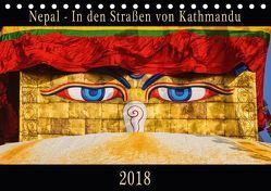 Nepal – In den Straßen von Kathmandu (Tischkalender 2018 DIN A5 quer) von Niemann,  Maro