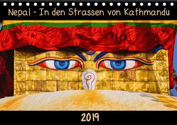 Nepal – In den Straßen von Kathmandu (Tischkalender 2019 DIN A5 quer) von Niemann,  Maro