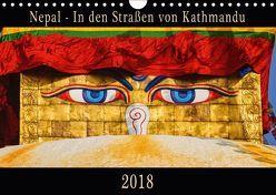 Nepal – In den Straßen von Kathmandu (Wandkalender 2018 DIN A4 quer) von Niemann,  Maro