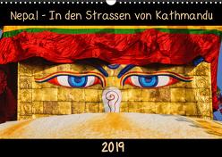 Nepal – In den Straßen von Kathmandu (Wandkalender 2019 DIN A3 quer) von Niemann,  Maro
