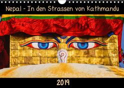 Nepal – In den Straßen von Kathmandu (Wandkalender 2019 DIN A4 quer) von Niemann,  Maro