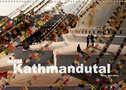 Nepal – Kathmandutal (Wandkalender 2018 DIN A3 quer) von Schickert,  Peter