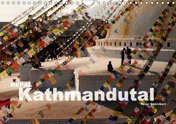 Nepal – Kathmandutal (Wandkalender 2018 DIN A4 quer) von Schickert,  Peter