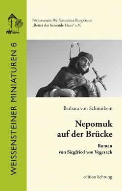 Nepomuk auf der Brücke von von Schnurbein,  Barbara