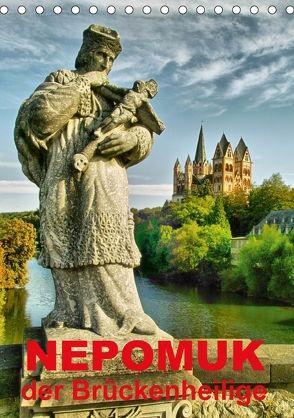Nepomuk – Der Brückenheilige (Tischkalender 2018 DIN A5 hoch) von Bartruff,  Thomas