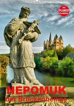 Nepomuk – Der Brückenheilige (Wandkalender 2019 DIN A2 hoch) von Bartruff,  Thomas