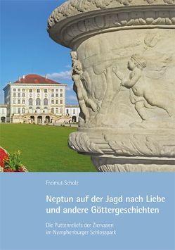 Neptun auf der Jagd nach Liebe und andere Göttergeschichten von Scholz,  Freimut, Wendnagel,  Bruno