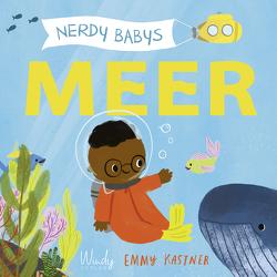 Nerdy Babys – Meer von Fischer,  Andrea, Kastner,  Emmy