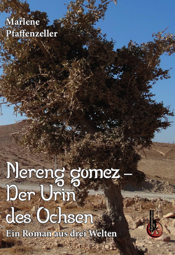 Nereng gomez – Der Urin des Ochsen von Pfaffenzeller,  Marlene