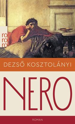 Nero, der blutige Dichter von Klein,  Stefan Isidor, Kosztolányi,  Dezsö, Müller,  Lothar