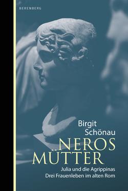 Neros Mütter von Schönau,  Birgit