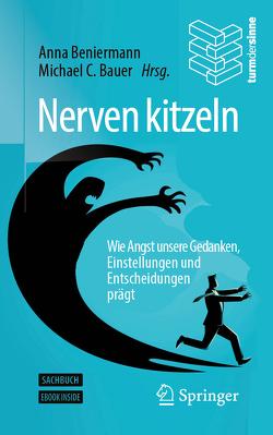 Nerven kitzeln von Bauer,  Michael C., Beniermann,  Anna