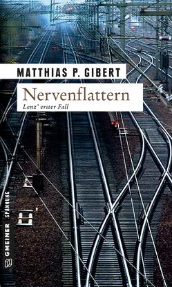 Nervenflattern von Gibert,  Matthias P.