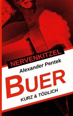 Nervenkitzel Buer von Pentek,  Alexander