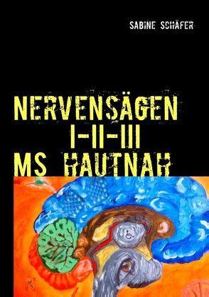 Nervensägen I-II-III von Schaefer,  Sabine