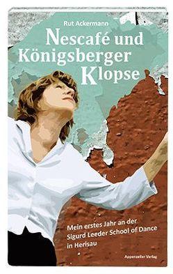 Nescafé und Königsberger Klopse von Ackermann,  Rut