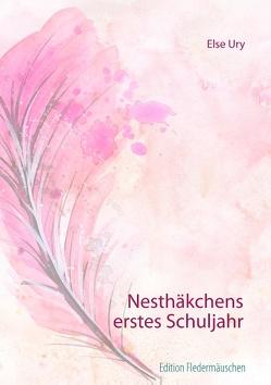 Nesthäkchens erstes Schuljahr von Kauss,  Elu, Ury,  Else