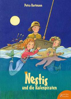 Nestis und die Hafenpiraten von Hartmann,  Petra, Otto-Fradina,  Olena