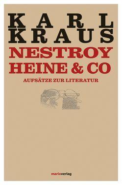 Nestroy, Heine & Co. von Kern,  Bruno, Kraus,  Karl