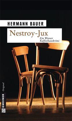 Nestroy-Jux von Bauer,  Hermann