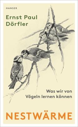 Nestwärme von Dörfler,  Ernst Paul