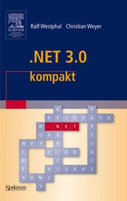 .NET 3.0 kompakt von Westphal,  Ralf, Weyer,  Christian
