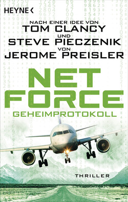 Net Force. Geheimprotokoll von Dabrock,  Frank, Preisler,  Jerome