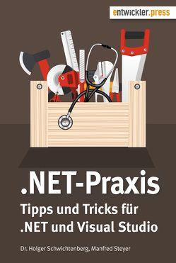 .NET-Praxis von Schwichtenberg,  Holger, Steyer,  Manfred