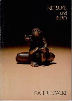 Netsuke und Inro – Ausstellung 1984 von Zacken,  Wolfmar