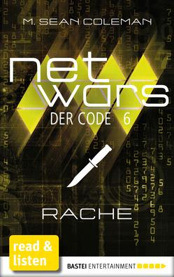 netwars – Der Code 6: Rache von Berg,  Rolf, Coleman,  M. Sean, Fricke,  Kerstin