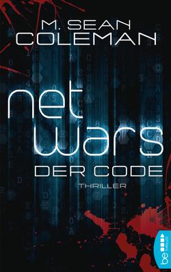 netwars – Der Code – Sammelband von Coleman,  M. Sean, Fricke,  Kerstin